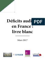 Deficits Auditifs en France - Livre Blanc - Mars 2017