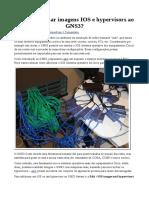Como Adicionar Imagens IOS e Hypervisors Ao GNS3