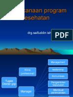 1. Rencana Program Kesehatan (Drg.saifuddin Ishak)