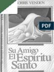 Morris Venden - Su Amigo El Espíritu Santo (1991)