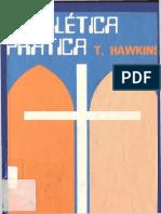 HAWKINS, Thomas, Homilética Prática, Rio de Janeiro Juerp, 1991, 107 páginas. OK.pdf