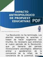 Impacto Antropológico de Propuestas Educativas