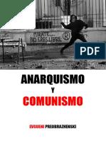 13 - Preobrazhenski, Eugueni - Anarquismo y Comunismo