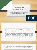 Trastorns Llenguatge Oral. Tema 3
