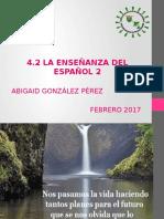 Presentación. 4.2 La enseñanza del Español 2