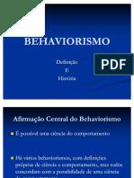 04 BEHAVIORISMO Definicao e Historia