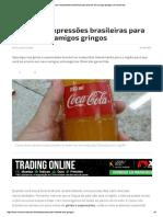 12 Gírias e Expressões Brasileiras Para Ensinar Aos Amigos Gringos   E- konomista 42e351e43275e