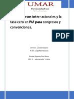 Ensayo 3 Los Congresos Internacionales y La Tasa Cero en Iva Para Congresos y Convenciones