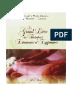 Le Grand Livre Des Thérapies Esséniennes Et Égyptiennes - Meurois - Croteau