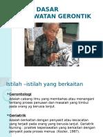 konsepdasarkeperawatangerontik-140624110206-phpapp02