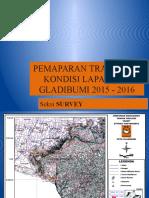 Pemaparan Track Dan Kondisi Lapangan Gladibumi 2015