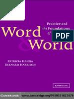 Patricia Hanna, Bernard Harrison-Word and World_ Practice and the Foundations of Language -Cambridge University Press (2003).pdf