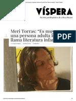 Meri Torras_ _Es muy sano para una persona adulta leer lo que se llama literatura infantil_ - Revista Vísperas