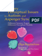 Olga Bogdashina-Sensory Perceptual Issues in Autism and Asperger Syndrome_ Different Sensory Experiences, Different Perceptual Worlds (2003).pdf
