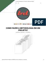 Como Fazer a Metodologia Em Um Projeto_ _ Biblioteconomia Digital