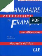 CLE International - Grammaire Progressive Du Francais Niveau Intermediare (600 Exercices)