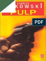 Charles Bukowski - Pulp