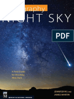 Photography Night Sky a Field Guide for Shooting After Dark - Jennifer Wu