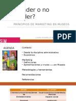 Principios de Marketing en Museos, Vender o No Vender