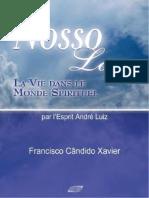 Nosso Lar - La Vie Dans Le Monde Spirituel - Francisco Candido Xavier-ld