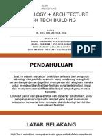 TECHNOLOGY + ARCHITECTURE