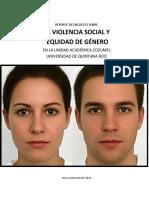 REPORTE DE ENCUESTA SOBRE LA VIOLENCIA SOCIAL Y   EQUIDAD DE GÉNERO EN LA UNIDAD ACADÉMICA COZUMEL UNIVERSIDAD DE QUINTANA ROO