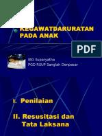 03 - Dr Suparyatha - Kegawatdaruratan Pada Anak
