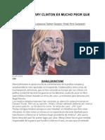 Por Qué Hillary Clinton Es Mucho Peor Que Trump