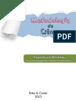 1 - a importancia da metodologia para a formação dos futuros pesquisadores.pdf