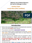 The role of indigenous way of natural resource conservation and its challenges in Africa