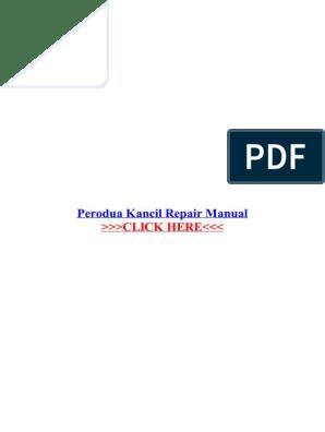 Perodua kancil 1994 2009 free pdf factory service manual.