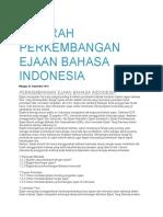 SEJARAH PERKEMBANGAN EJAAN BAHASA INDONESIA.docx