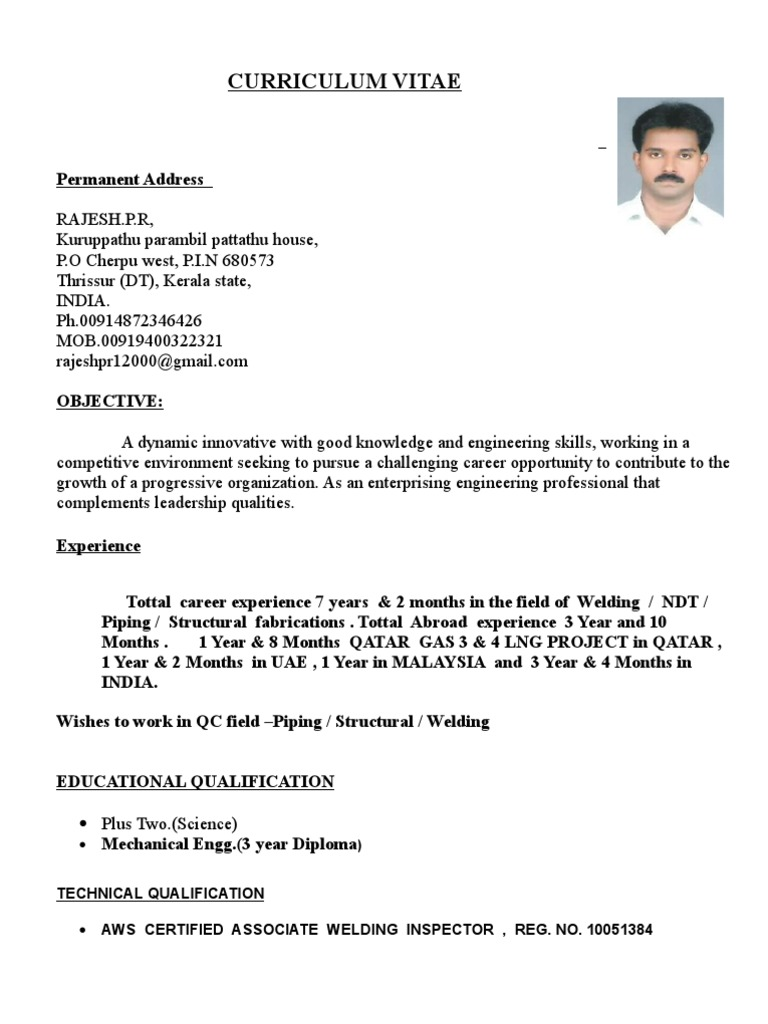 Rajesh Resume For QA/QC PIPING AND WELDING INSPECTOR | Welding |  Nondestructive Testing  Welding Resume Objective