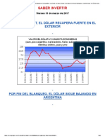 El Dolar Sube en El Exterior y Sigue Bajando en La Argentina. Acciones en Alza y Bonos a La Baja. Termina El Blanqueo y Cambia Todo
