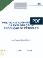 Política e Administração Da Exploração e Produção de Petróleo