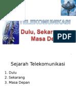 Pertemuan Ke 13 Mengenal Sistem Telekomunikasi