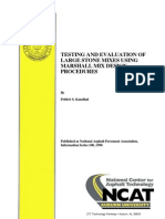 Testing and Evaluation of Large Stone Mixes using Marshall Mix Design Procedures