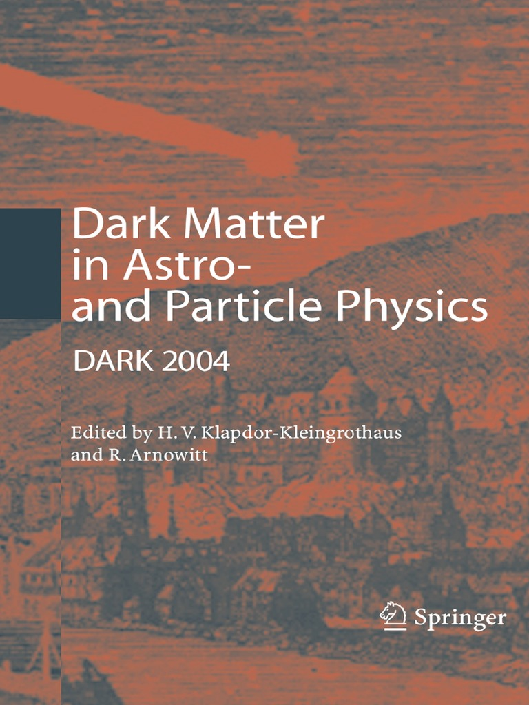 Dark-Matter in Astro- And Particle Physics | Dark Matter | Black Hole