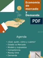 U3C1 Economía de Mercado y Demanda
