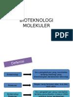 BIOTEKNOLOGI MOLEKULER
