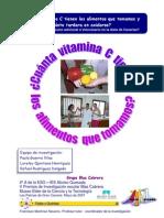 Investigando la Vitamina C. ¿Cuánta vitamina C tienen los alimentos que tomamos?
