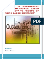 """CHANGE IN MANAGEMENT FROM """"MANPOWER BASED CONTRACT"""" TO """"SCOPE OF WORK BASED CONTRACT"""""""
