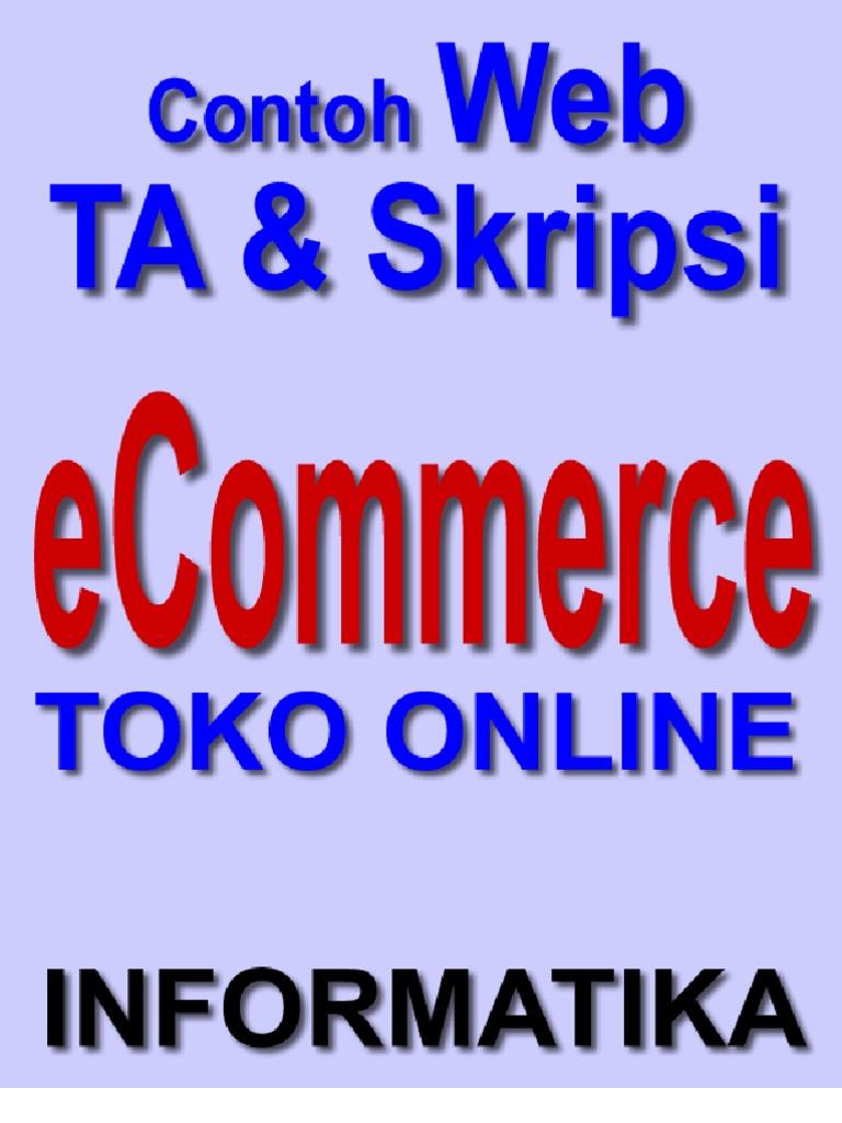 Skripsi Ecommerce Toko Online Dengan Php Dan Mysql