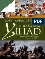 Esparza José Javier. Historia de la Yihad. Catorce siglos de sangre en el nombre de Alá.