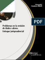 Problemas en la Emision de Titulos Valores. Enfoque Jurisprudencial.pdf