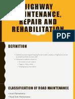 Highway Maintence,Repair and Rehabilitation