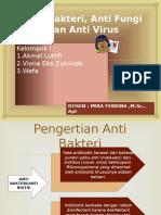 Anti Bakteri, Anti Fungi Dan Anti Virus