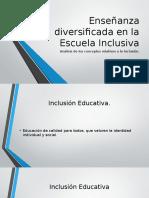 Enseñanza diversificada en la Escuela Inclusiva.pptx