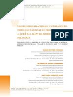Valores Organizacionais Um Balanço Da Produção Nacional Do Período de 2000 a 2008 Nas Áreas de Administração e Psicologia - FERREIRA, M. C.; FERNANDES, H. a.; SILVA, A. P. C.