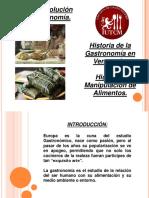 Clase 1 Historia y Evolución de La Gastronomía. Higiene y Manipulacion de Alimentos. Terminologia Culinaria. Métodos de Cocción